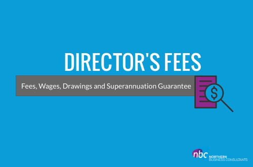 Directors fees, wages, drawings and superannuation