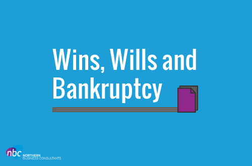 Wins, Wills and Bankruptcy