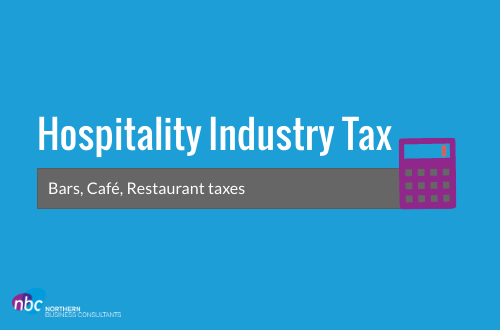Hospitality Industry Tax – Bars, Café, Restaurant taxes
